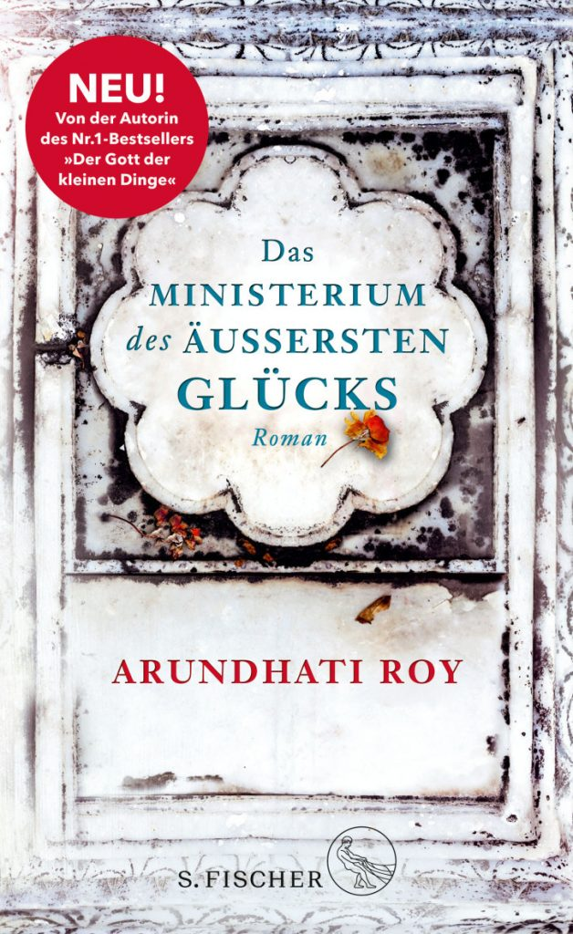 Arundhati Roy: Das Ministerium des äußersten Glücks