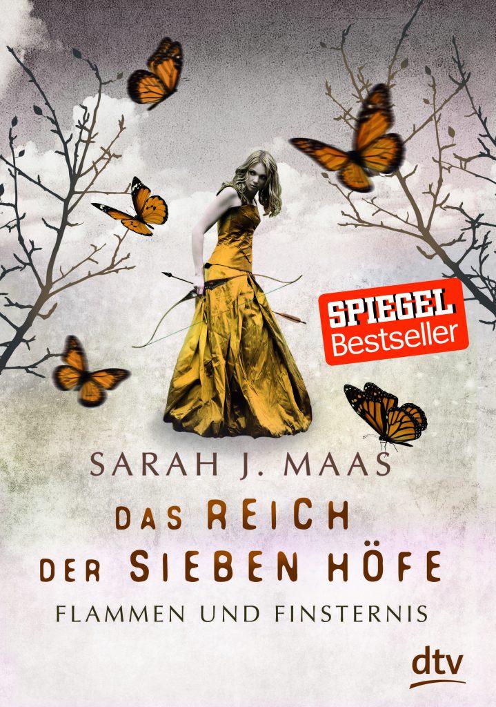 Sarah J. Maas: Das Reich der sieben Höfe - Flammen und Finsternis