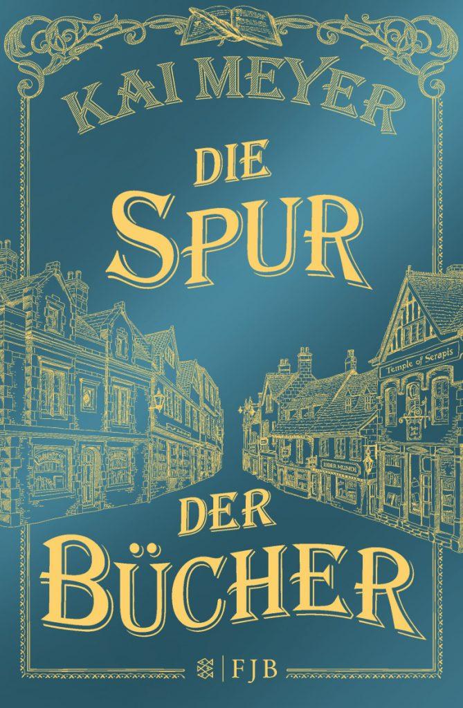 Kai Meyer: Die Spur der Bücher